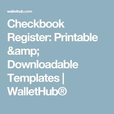 Downloadable Check Register Checkbook Register Printable Downloadable Templates Wallethub