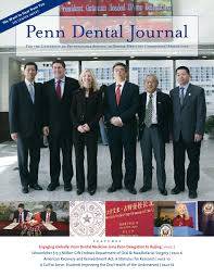 Choose the plan that meets your needs and spend more time enjoying your international experience not worrying about your insurance coverage. Penn Dental Journal Spring 2010 By Penn Dental Medicine Issuu