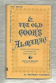The Old Cook's Almanac, Beatrice Vaughan, Stephen Greene Press hardcover  1966 | eBay