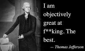 Jefferson Quotes Custom Thomas Jefferson Quotes Legends Quotes