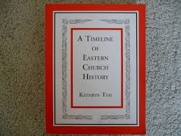 A Timeline of Eastern Church History: Kathryn Tsai: 9780971413924 ...