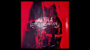 Little Destroyer - Alpha (Audio) - YouTube