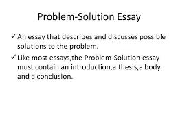 Proposing A Solution Essay Examples Unique Problem Solving Essays