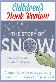 the story of snow book review for first grade by gradeonederful winter wonderwinter