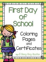 Small Picture Free First Day of School Certificates and Coloring Worksheets