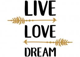 Live Love Dream Quotes Best of Dreams Archives Page 24 Of 24 Lovesvg