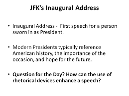 jfk s inaugural address rhetoric the study of effective use of  3 jfk s inaugural address