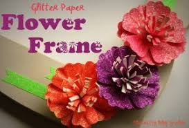 Paper Flower Frame Glitter Paper Flower Frame With American Crafts The Crafty Blog