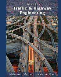 9781133605157: Traffic and Highway Engineering - Nicholas J Garber
