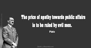 Apathy Quotes Fascinating The Price Of Apathy Quotes 48 Remember