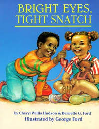 bright eyes tight by cheryl willis hudson bernette g ford ilrated by