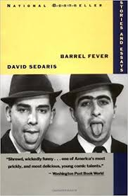 barrel fever stories and essays david sedaris  barrel fever stories and essays david sedaris 9780316779425 com books