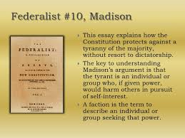 tips for writing an effective federalist paper summary sparknotes section ii advantages of union federalist no 10 james madison actually the bigger the united states are the better more people mean more opinions