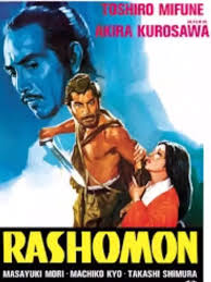 what do i make of the movie rashomon quora  1 rashomon in a grove is a ese classic 1950 kurosawa movie its a popular arthouse film its regularly screened in university film clubs
