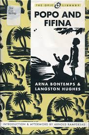 we too were children mr barrie langston hughes and arna  we too were children mr barrie langston hughes and arna bontemps popo and fifina