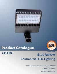 Arrow Led Flood Light Blue Arrow Led Lighting 2016 Product Catalogue By Blue Arrow