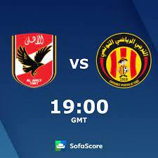 Al Ahly vs Espérance Tunis live score, H2H and lineups