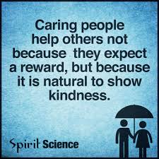 Quotes About Caring For Others Caring people help others not because they expect a reward but 20