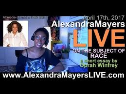 alexandra ers live on the subject of race by oprah winfrey  alexandra ers live on the subject of race by oprah winfrey