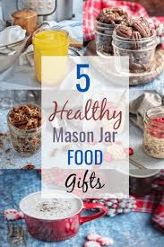 these 5 healthy mason jar food gifts are a perfect way to give an inexpensive homemade