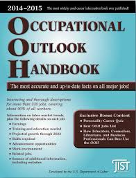 occupational outlook handbook 2014 2015 occupational outlook occupational outlook handbook 2014 2015 occupational outlook handbook jist works u s department of labor 9781593579883 amazon com books