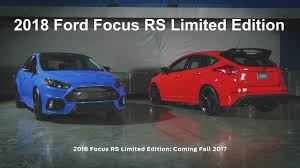2018 ford focus rs. contemporary 2018 2018 ford focus rs limited edition revealed on ford focus rs s