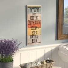 Art for bathroom Framed my Aim Is To Keep This Bathroom Clean Textual Art Plaque Wayfair Bath Laundry Wall Art