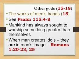 all other gods they are the works of man out of zion praise him psalm ppt download