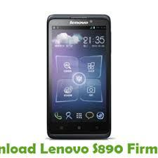 Download Lenovo S890 Firmware - Stock ...