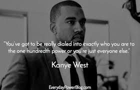 Famous Black Quotes Best Famous Black Quotes About Life Custom 48 Kanye West Quotes About