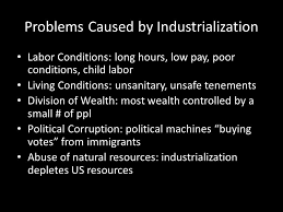 l o swbat discuss the responses to industrialization and the  3 problems caused by industrialization