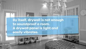 is drywall a good soundproofing material