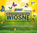 RMF FM Najlepsza muzyka na Wiosne 2017
