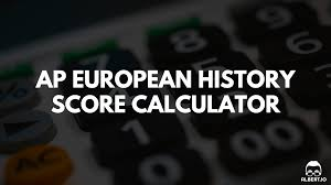 ap european history score calculator for io