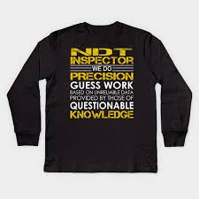 Ndt Inspector We Do Precision Guess Work