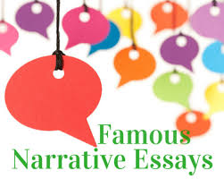 studying famous narrative essays by com famous narrative essays