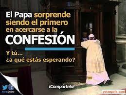 Resultado de imagen para Papa Francisco Confesión
