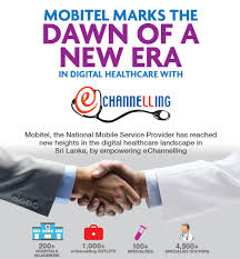 Mobitel Empowers Echannelling To Take Digital Healthcare To New