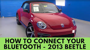 2013 Volkswagen Beetle: How to Connect Bluetooth - YouTube