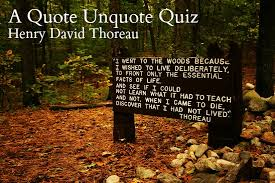 Henry Thoreau Quotes New Quote Unquote Quiz Henry David Thoreau Copyediting