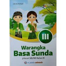 Ajukan pertanyaan tentang tugas sekolahmu. Buku Bahasa Sunda Kelas 3 Warangka Basa Sunda Sd Shopee Indonesia