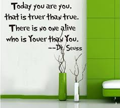 dr seuss wall sticker e wall art today you are you vinyl wall decal