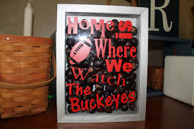 ohio state decor home is where we watch the buckeyes shadow