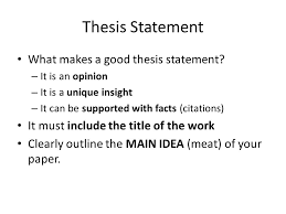 quick tips for your st paragraph essay areas of focus  thesis statement what makes a good thesis statement