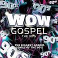 Wow Gospel: The 90s