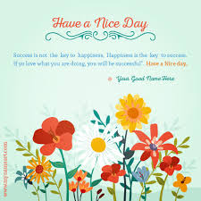 have a nice day quote on card