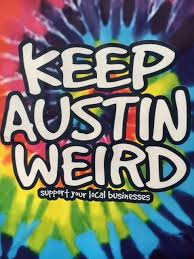 Image result for keep austin weird graffiti