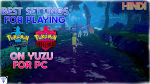 Best Settings and Mods for Pokemon Sword and Shield on PC using Yuzu ||