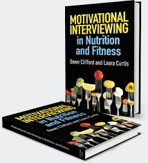 home motivational interviewing in nutrition and fitness motivation interviewing in nutrition and fitness