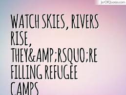 Refugee Quotes Gorgeous Quotes About Refugee Camps 48 Quotes
